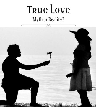 Is true love real or a myth